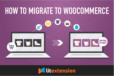 How to migrate to WooCommerce