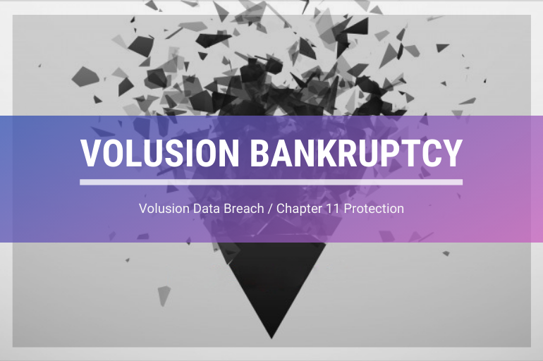 VOLUSION BANKRUPTCY - Volusion data breach
