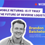 mobile returns: is it truly the future of reverse logistic